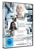Implanted © Maritim Pictures